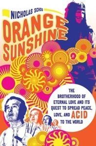 Orange Sunshine Nicholas Schou