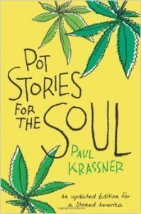 Pot Stories For the Soul Paul Krassner
