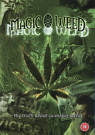 Magic Weed History of Marijuana