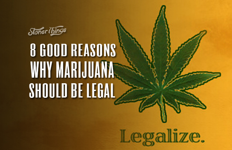 10 Reasons Why Marijuana Should Be Legalized - YouTube