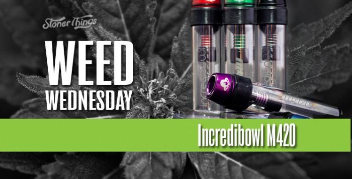 incredibowl weed wednesday