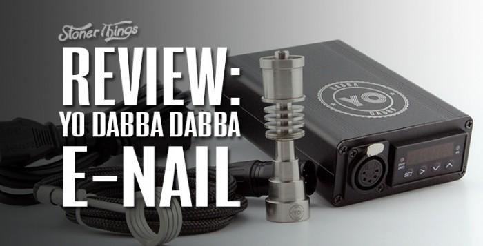 Yo Dabba Dabba E-Nail