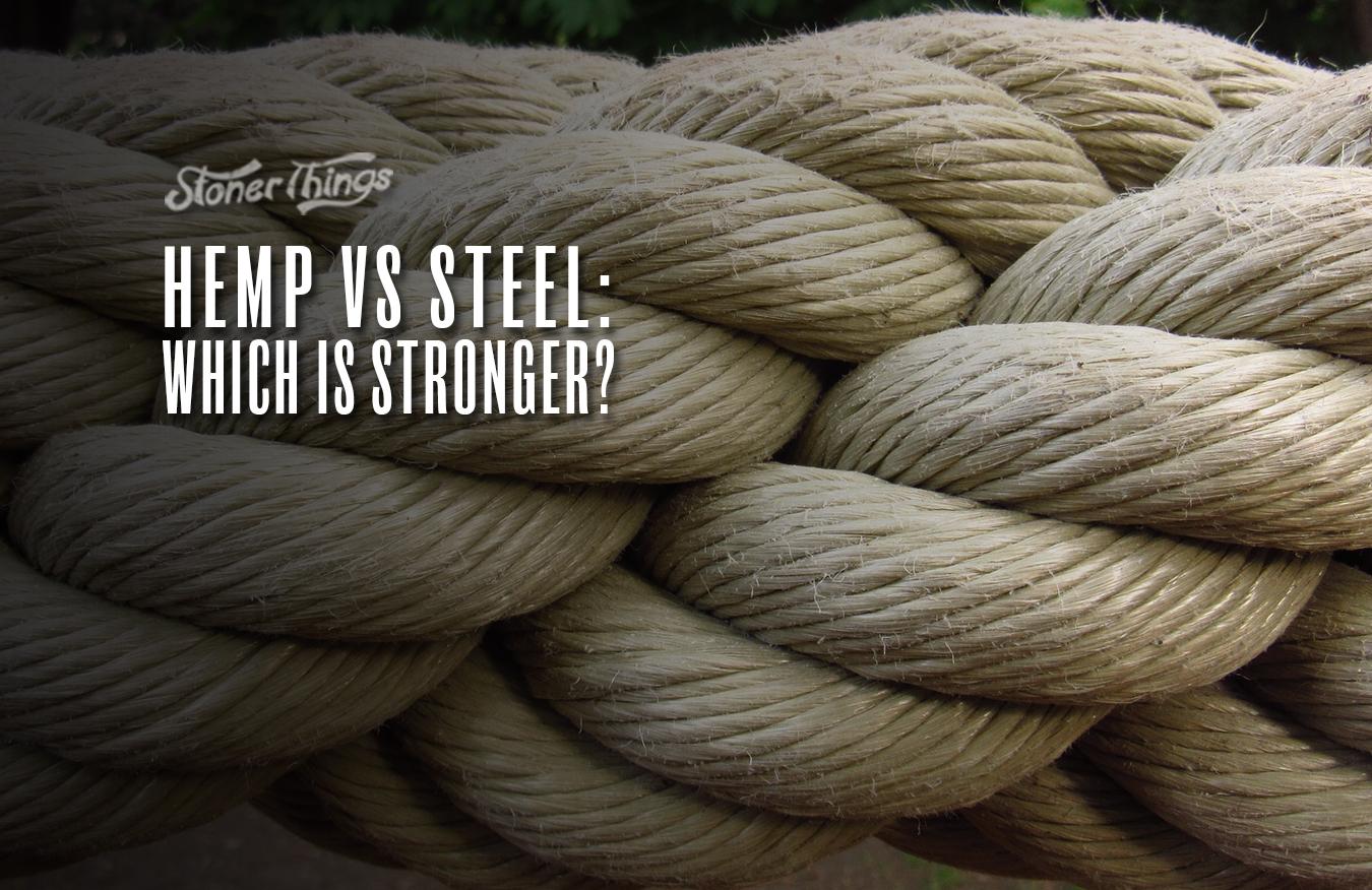 hemp vs steel stronger
