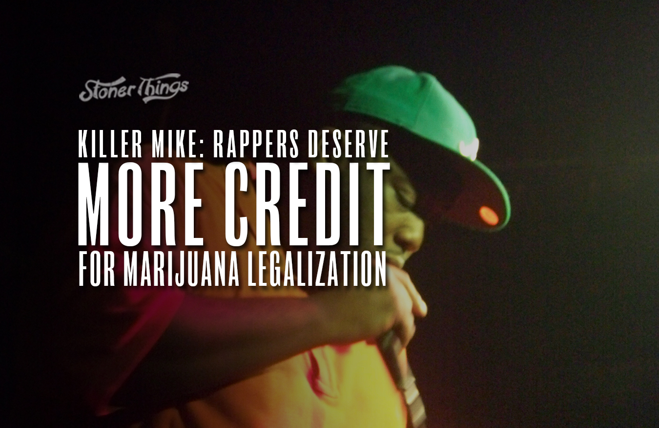 killer mike rappers deserve more credit for legalization