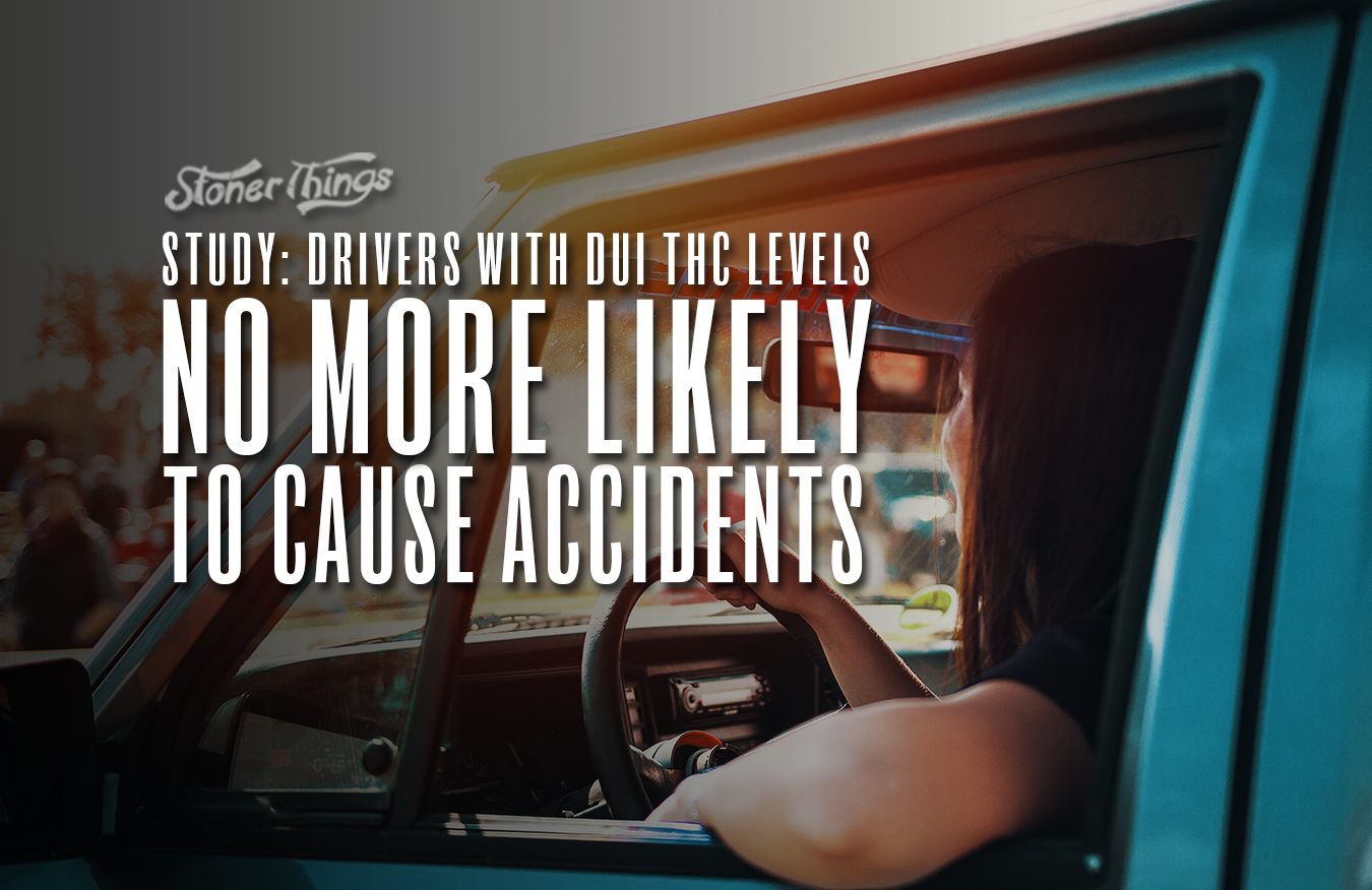 study drivers thc dui no more likely to cause accidents