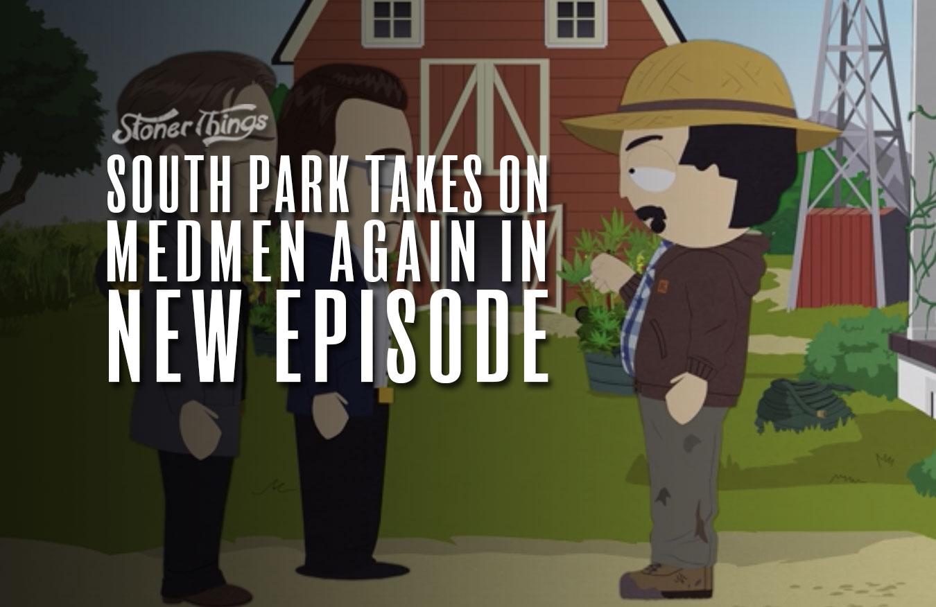 south park medmen episode