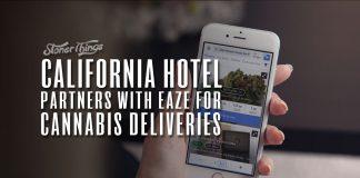 california hotel partners eaze marijuana delivery
