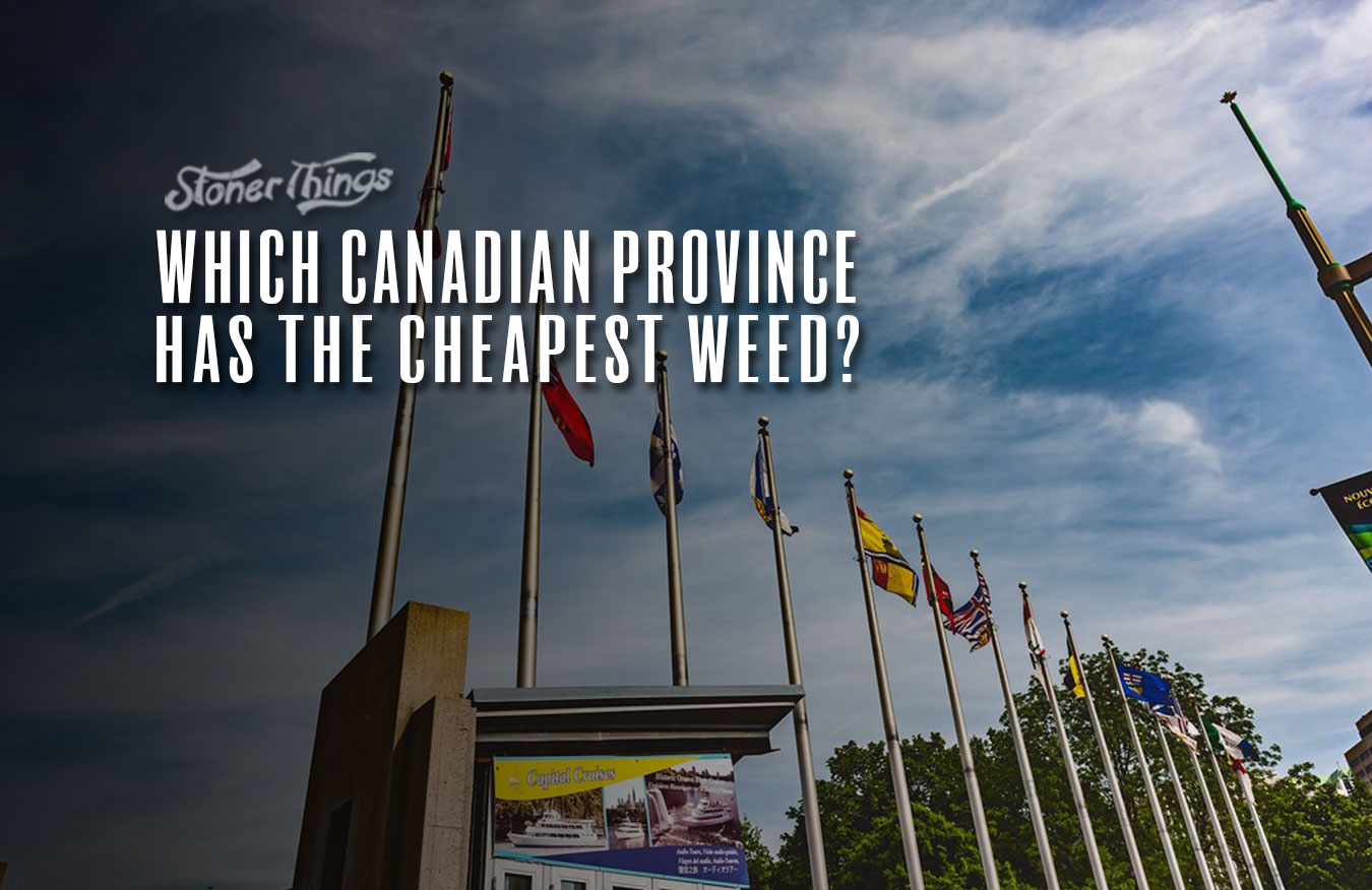 canada provinces cheapest weed