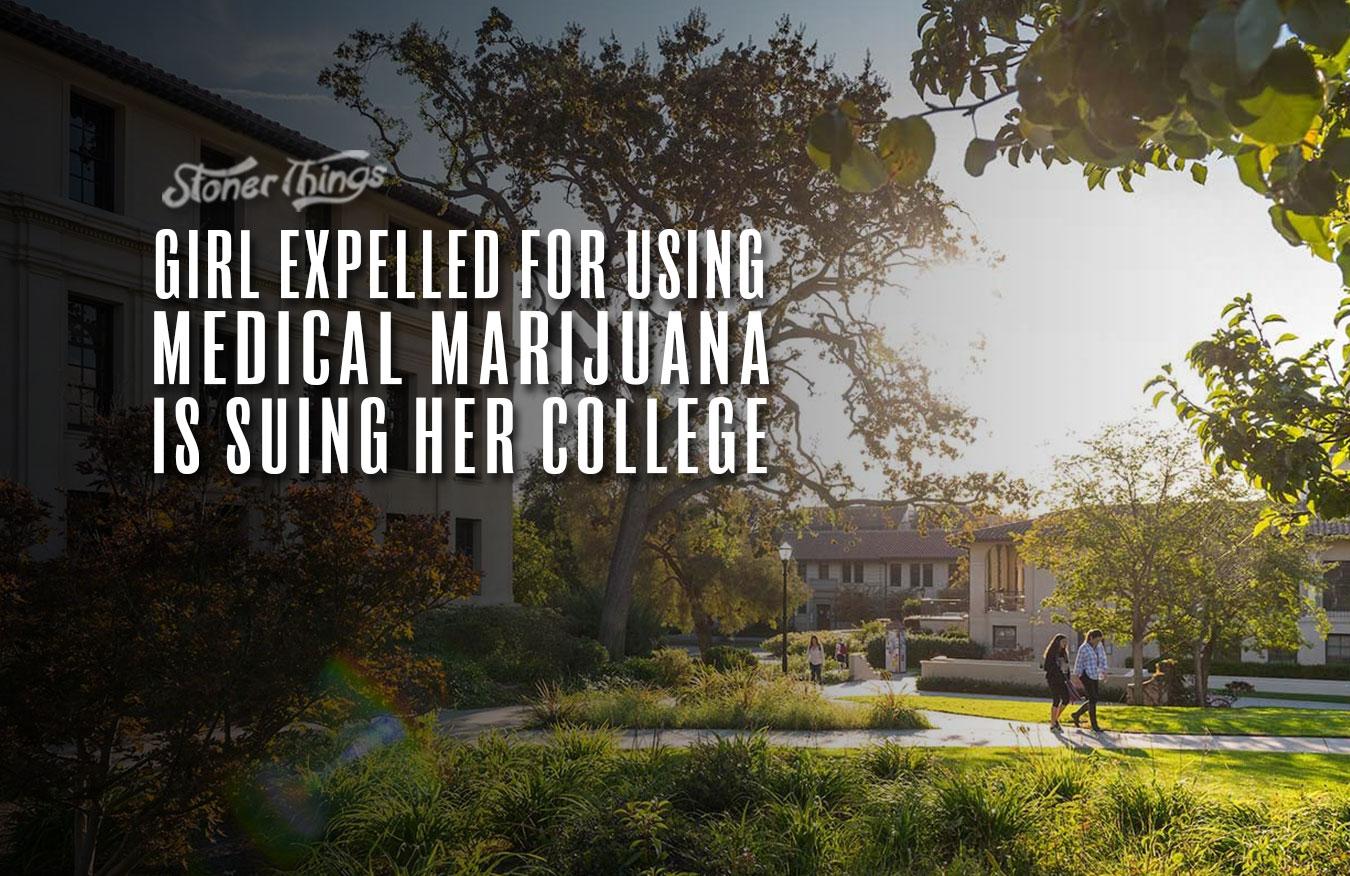 girl expelled medical marijuana suing college