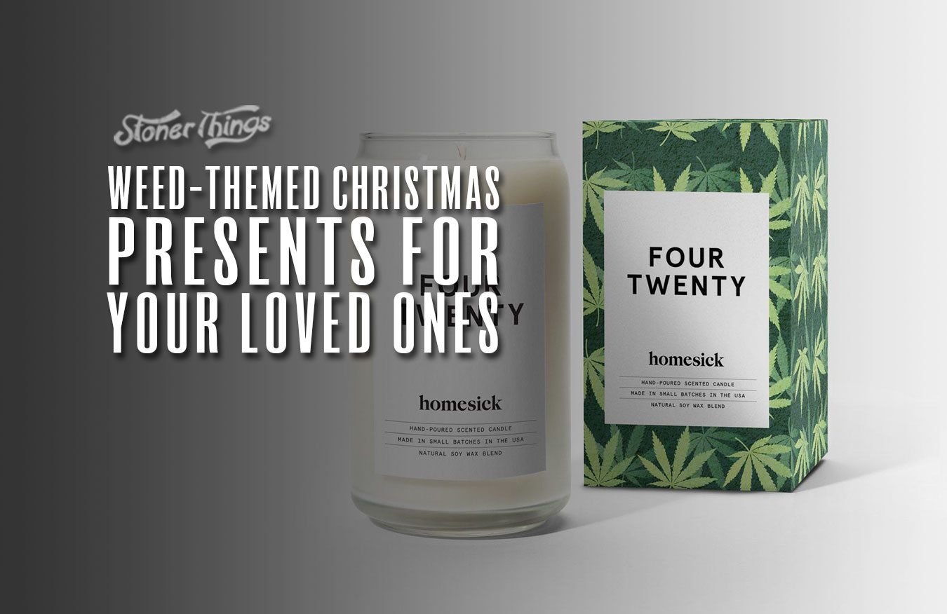 weed themed christmas presents