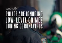 police ignoring low level crimes coronavirus