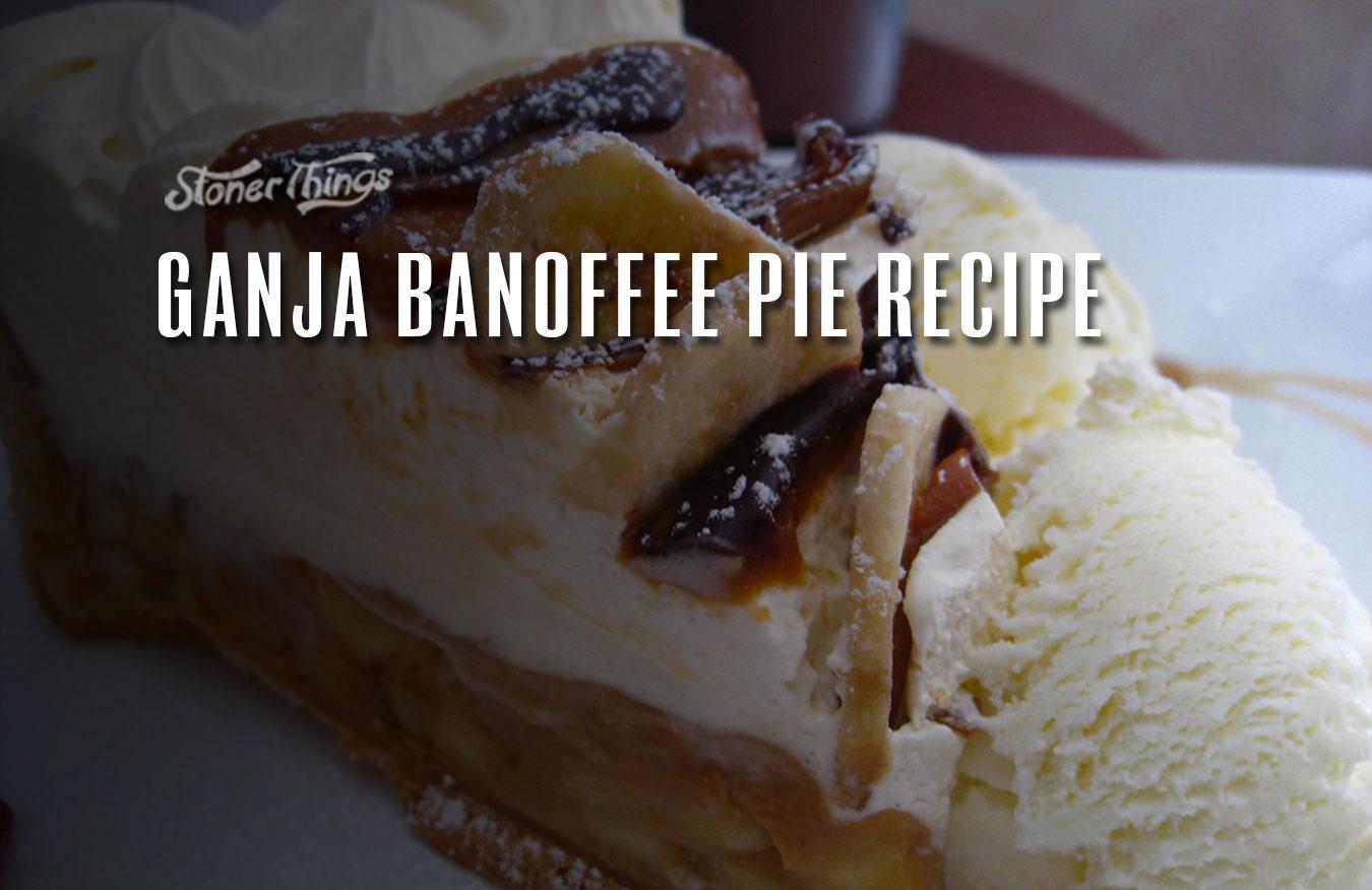 ganja banoffee pie recipe