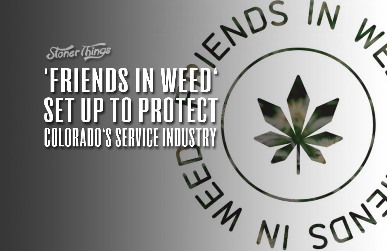 friends in weed colorado service industry