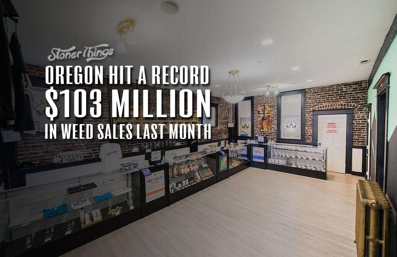 Oregon weed sales record 103 million