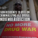 oregon vote decriminalizing all drugs november 2020