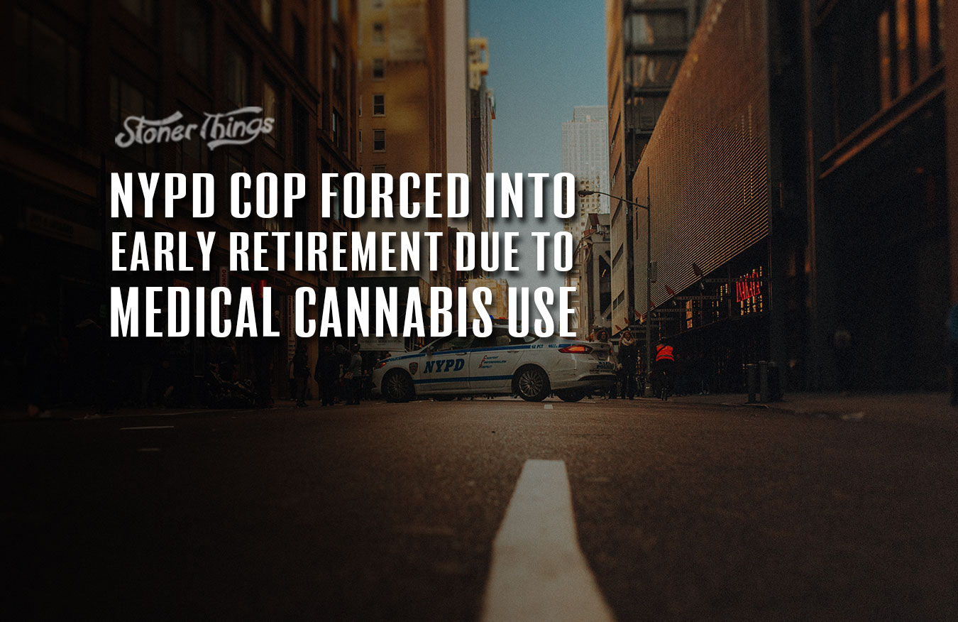 NYPD cop early retirement cannabis use