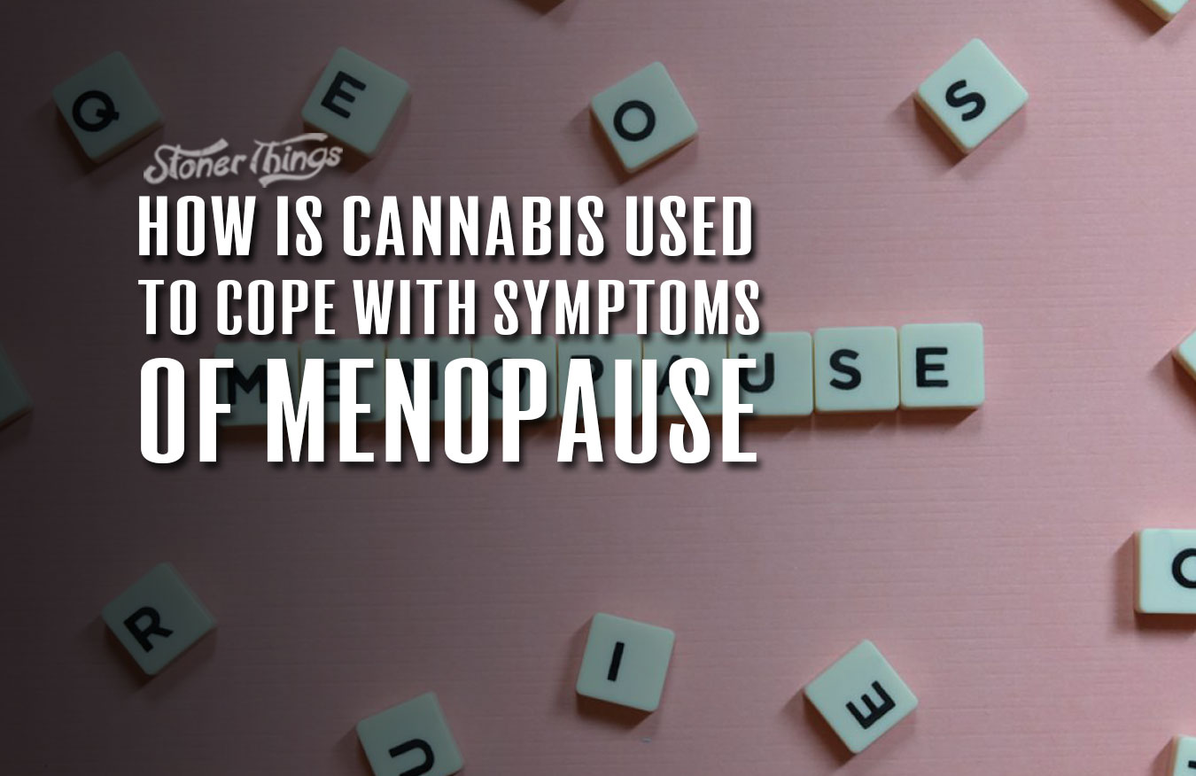 cannabis use for menopause