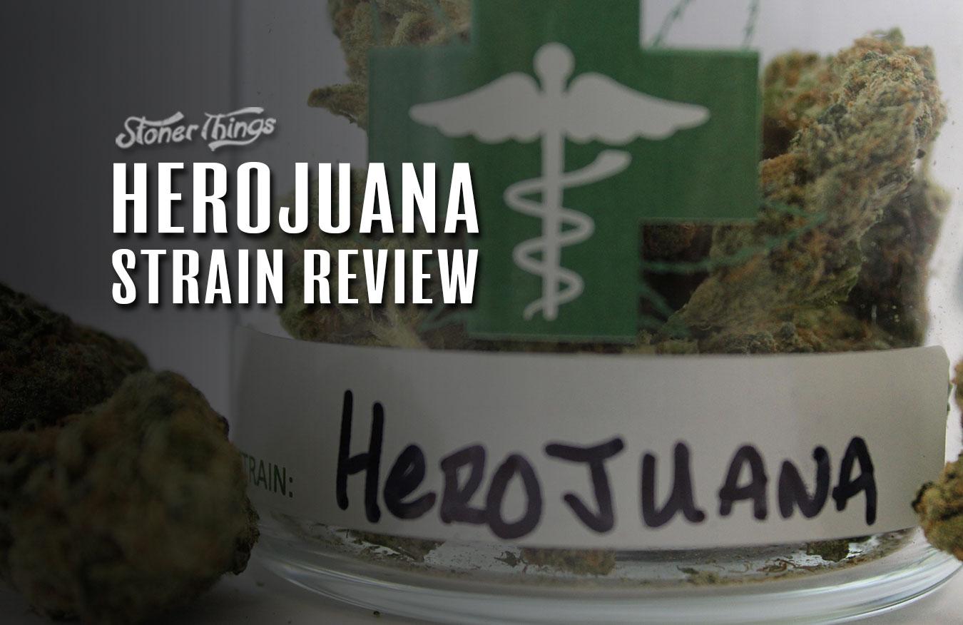 Herojuana strain review
