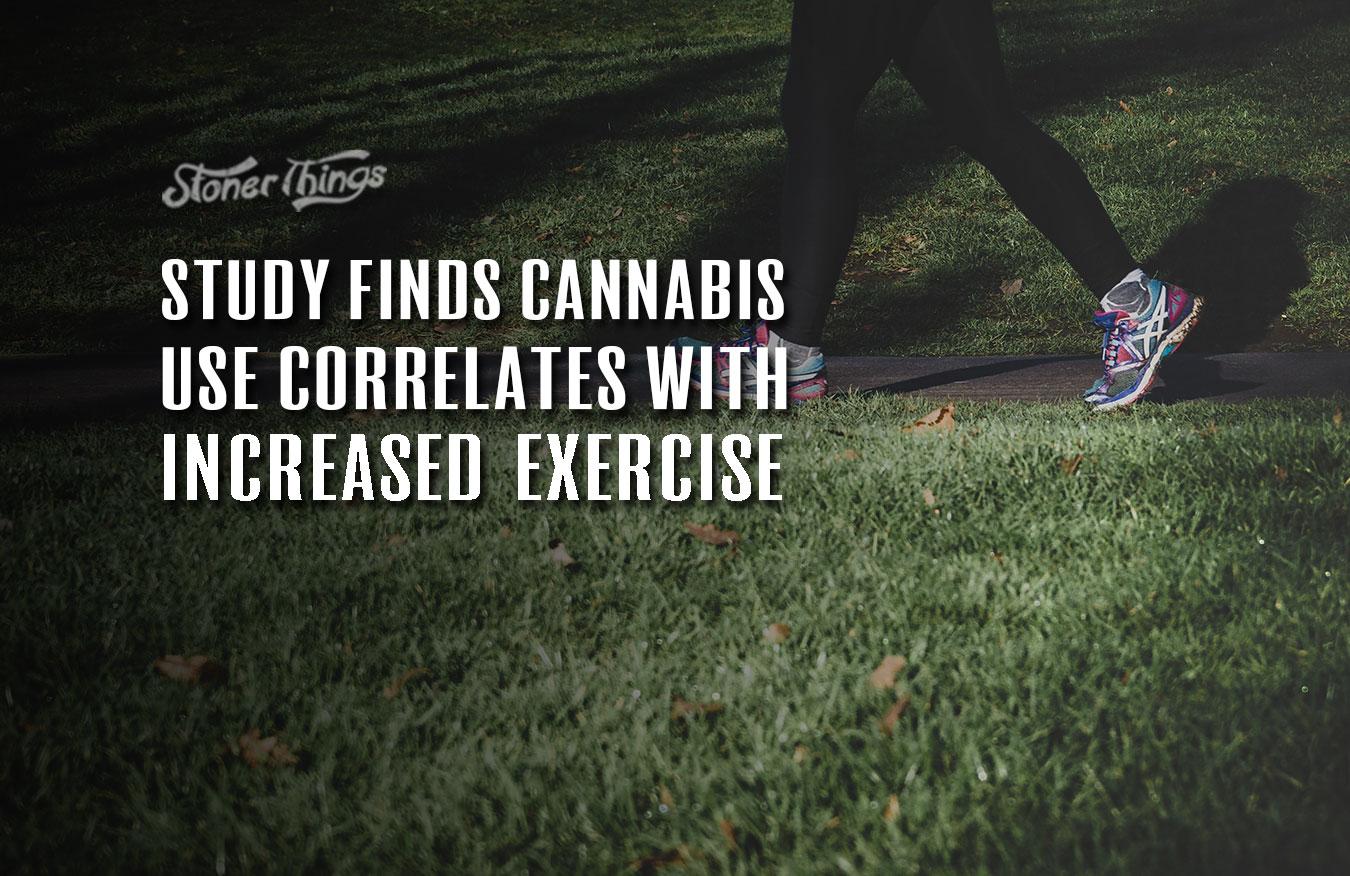 cannabis use correlates increased exercise