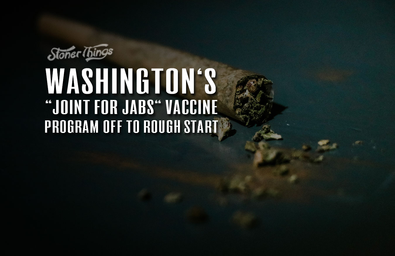 Washington's 'Joints for Jabs' Vaccine Program Off to Rough Start