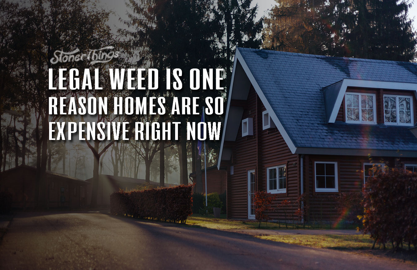 legal weed impact on property prices